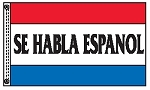 SE HABLA ESPANOL 3' x 5' 2-Sided Message Flag