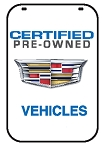 Swing Sign Replacement Single Sided Sign - CERTIFIED PRE-OWNED CADILLAC VEHICLES