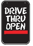 Swing Sign Replacement Single Sided Sign - DRIVE THRU OPEN
