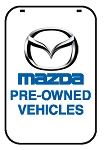 Swing Sign Replacement Single Sided Sign - MAZDA PRE-OWNED VEHICLES