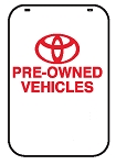 Swing Sign Replacement Single Sided Sign - TOYOTA PRE-OWNED VEHICLES