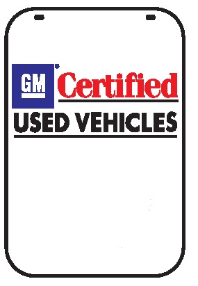 Swing Sign Replacement Single Sided Sign - GM Certified Used Vehicles